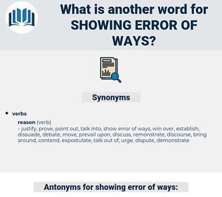 showing error of ways, synonym showing error of ways, another word for showing error of ways, words like showing error of ways, thesaurus showing error of ways