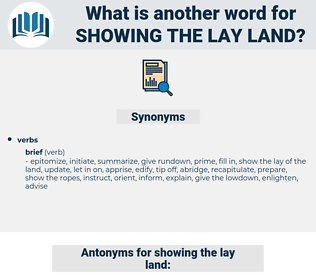 showing the lay land, synonym showing the lay land, another word for showing the lay land, words like showing the lay land, thesaurus showing the lay land