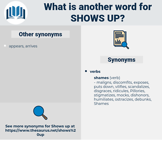 shows up, synonym shows up, another word for shows up, words like shows up, thesaurus shows up