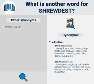 shrewdest, synonym shrewdest, another word for shrewdest, words like shrewdest, thesaurus shrewdest