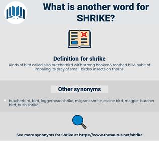 shrike, synonym shrike, another word for shrike, words like shrike, thesaurus shrike