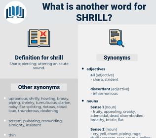 shrill, synonym shrill, another word for shrill, words like shrill, thesaurus shrill