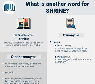shrine, synonym shrine, another word for shrine, words like shrine, thesaurus shrine
