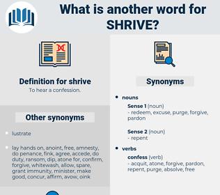 shrive, synonym shrive, another word for shrive, words like shrive, thesaurus shrive
