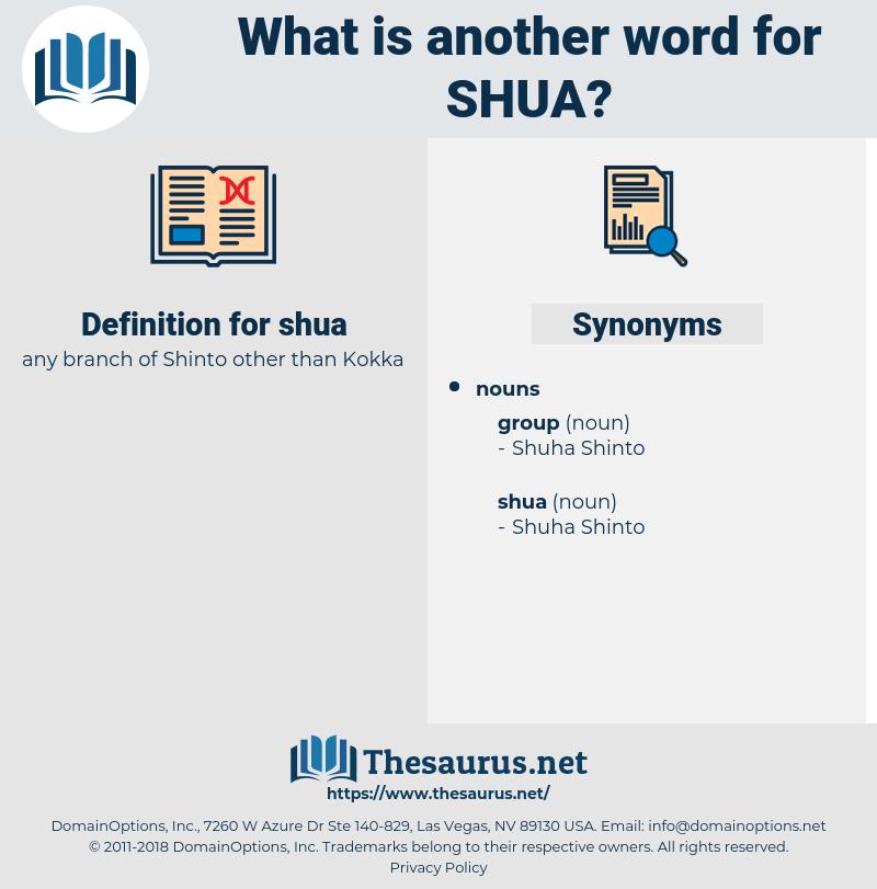 shua, synonym shua, another word for shua, words like shua, thesaurus shua
