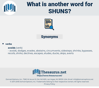 shuns, synonym shuns, another word for shuns, words like shuns, thesaurus shuns