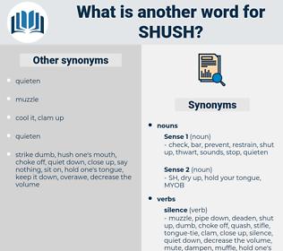 shush, synonym shush, another word for shush, words like shush, thesaurus shush