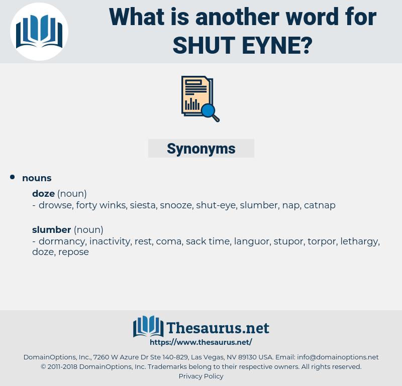 shut eyne, synonym shut eyne, another word for shut eyne, words like shut eyne, thesaurus shut eyne