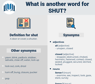 shut, synonym shut, another word for shut, words like shut, thesaurus shut