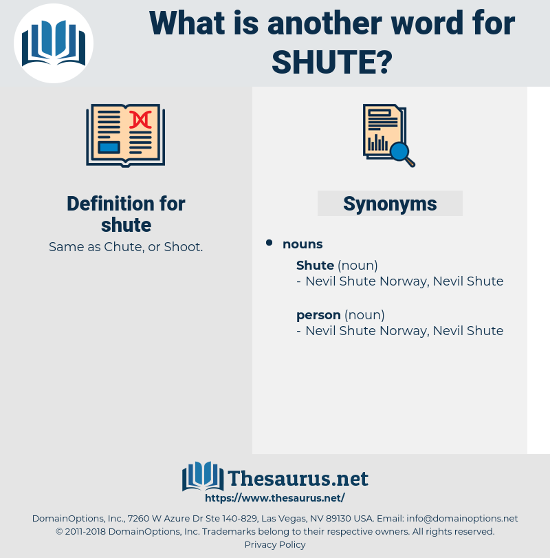 shute, synonym shute, another word for shute, words like shute, thesaurus shute