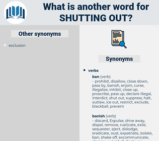 shutting out, synonym shutting out, another word for shutting out, words like shutting out, thesaurus shutting out
