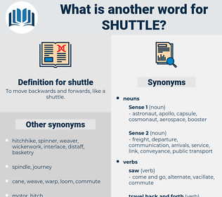shuttle, synonym shuttle, another word for shuttle, words like shuttle, thesaurus shuttle