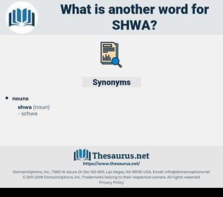 shwa, synonym shwa, another word for shwa, words like shwa, thesaurus shwa