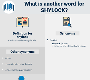 shylock, synonym shylock, another word for shylock, words like shylock, thesaurus shylock