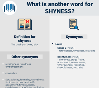 shyness, synonym shyness, another word for shyness, words like shyness, thesaurus shyness