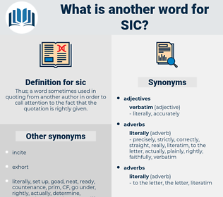sic, synonym sic, another word for sic, words like sic, thesaurus sic
