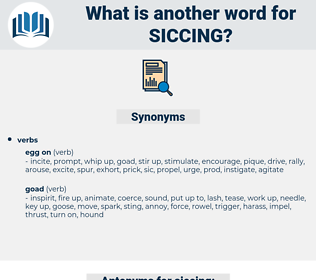 siccing, synonym siccing, another word for siccing, words like siccing, thesaurus siccing