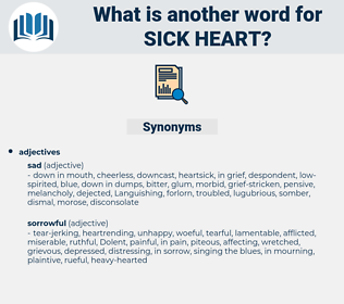 sick heart, synonym sick heart, another word for sick heart, words like sick heart, thesaurus sick heart
