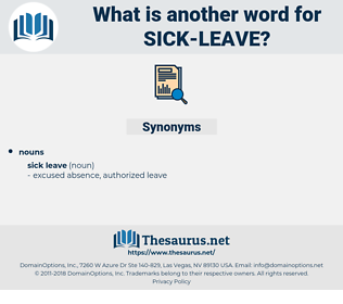 sick leave, synonym sick leave, another word for sick leave, words like sick leave, thesaurus sick leave