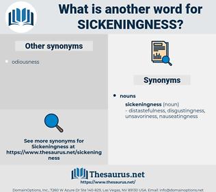 sickeningness, synonym sickeningness, another word for sickeningness, words like sickeningness, thesaurus sickeningness