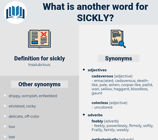 sickly, synonym sickly, another word for sickly, words like sickly, thesaurus sickly