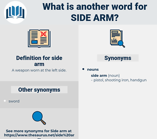 side arm, synonym side arm, another word for side arm, words like side arm, thesaurus side arm