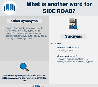side road, synonym side road, another word for side road, words like side road, thesaurus side road
