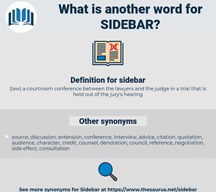 sidebar, synonym sidebar, another word for sidebar, words like sidebar, thesaurus sidebar