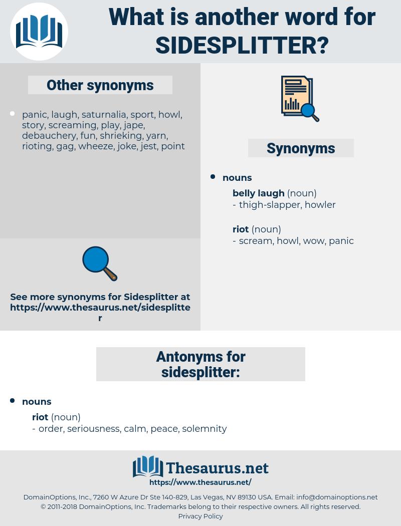 sidesplitter, synonym sidesplitter, another word for sidesplitter, words like sidesplitter, thesaurus sidesplitter