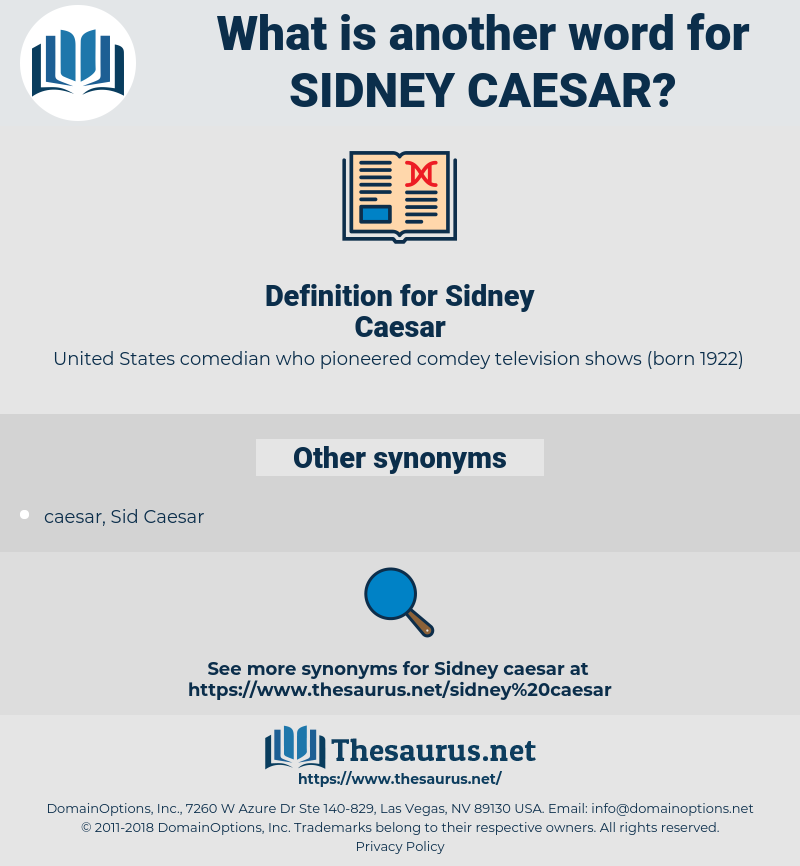 Sidney Caesar, synonym Sidney Caesar, another word for Sidney Caesar, words like Sidney Caesar, thesaurus Sidney Caesar