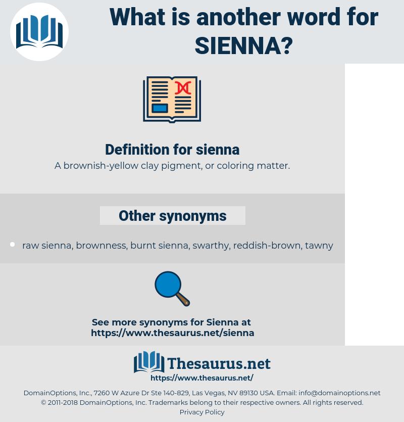 sienna, synonym sienna, another word for sienna, words like sienna, thesaurus sienna