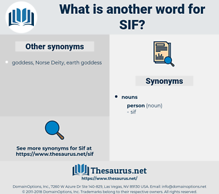 sif, synonym sif, another word for sif, words like sif, thesaurus sif