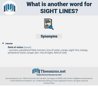sight-lines, synonym sight-lines, another word for sight-lines, words like sight-lines, thesaurus sight-lines