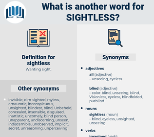 sightless, synonym sightless, another word for sightless, words like sightless, thesaurus sightless