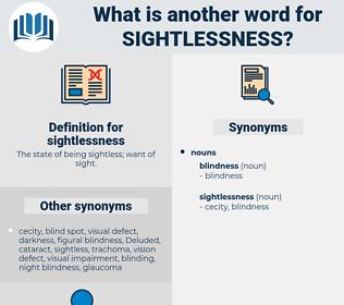 sightlessness, synonym sightlessness, another word for sightlessness, words like sightlessness, thesaurus sightlessness