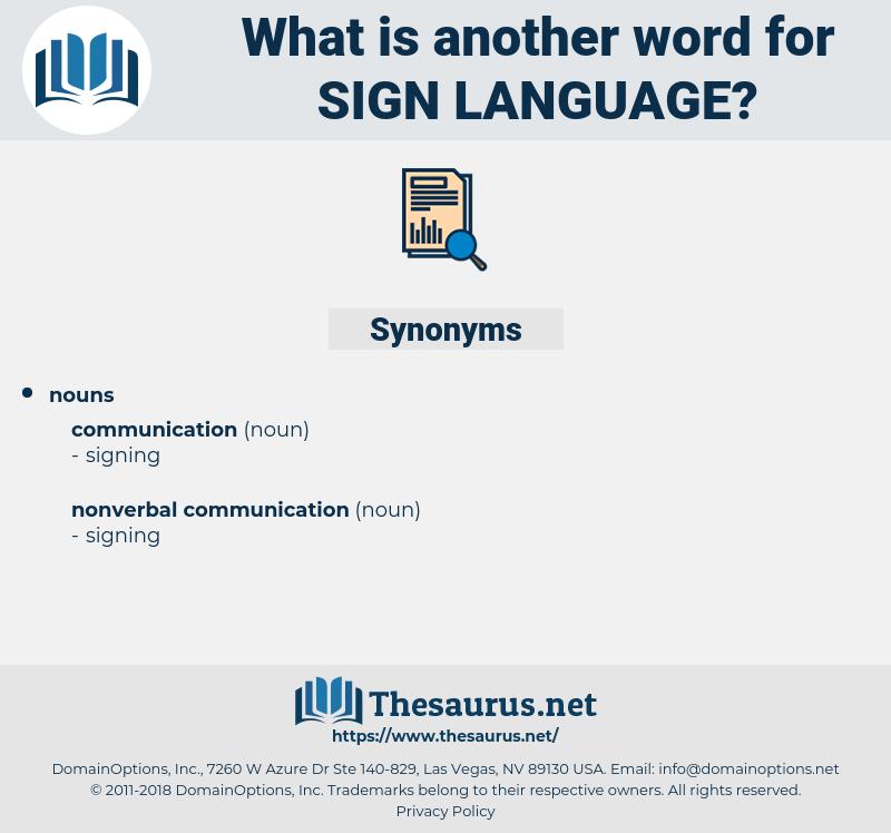 sign language, synonym sign language, another word for sign language, words like sign language, thesaurus sign language