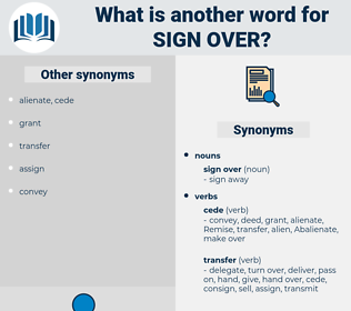 sign over, synonym sign over, another word for sign over, words like sign over, thesaurus sign over
