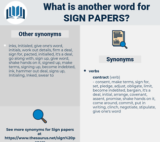 sign papers, synonym sign papers, another word for sign papers, words like sign papers, thesaurus sign papers