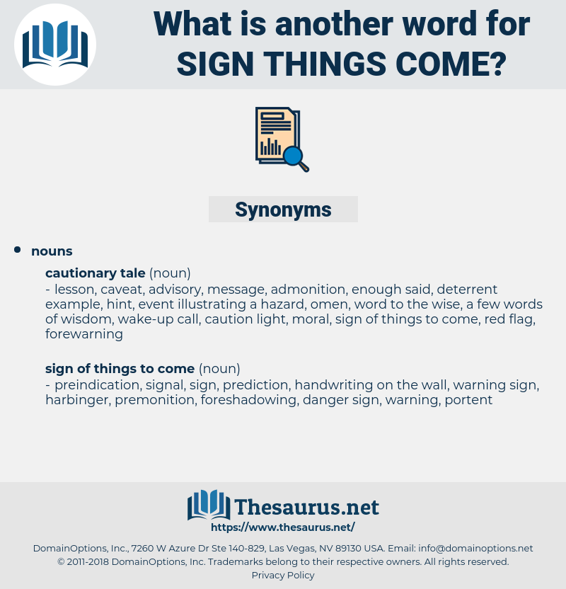 sign things come, synonym sign things come, another word for sign things come, words like sign things come, thesaurus sign things come