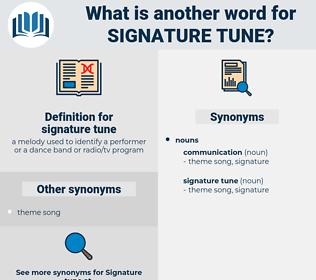 signature tune, synonym signature tune, another word for signature tune, words like signature tune, thesaurus signature tune