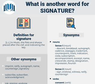 signature, synonym signature, another word for signature, words like signature, thesaurus signature