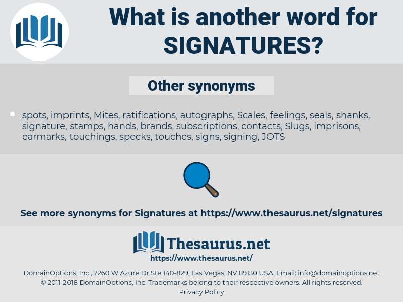 signatures, synonym signatures, another word for signatures, words like signatures, thesaurus signatures
