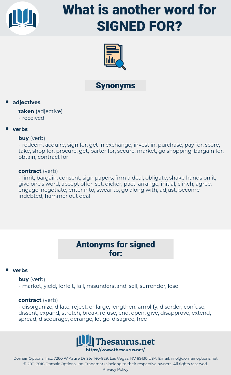 signed for, synonym signed for, another word for signed for, words like signed for, thesaurus signed for