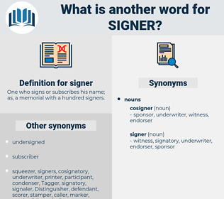 signer, synonym signer, another word for signer, words like signer, thesaurus signer