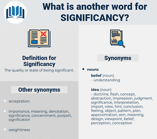 Significancy, synonym Significancy, another word for Significancy, words like Significancy, thesaurus Significancy