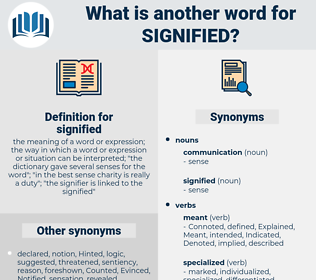 signified, synonym signified, another word for signified, words like signified, thesaurus signified