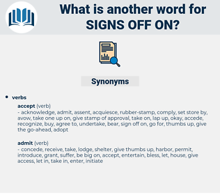 signs off on, synonym signs off on, another word for signs off on, words like signs off on, thesaurus signs off on