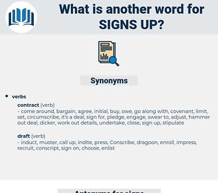signs up, synonym signs up, another word for signs up, words like signs up, thesaurus signs up