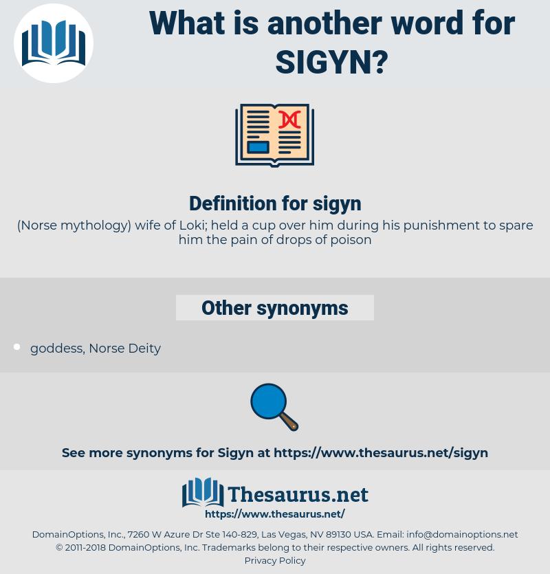 sigyn, synonym sigyn, another word for sigyn, words like sigyn, thesaurus sigyn