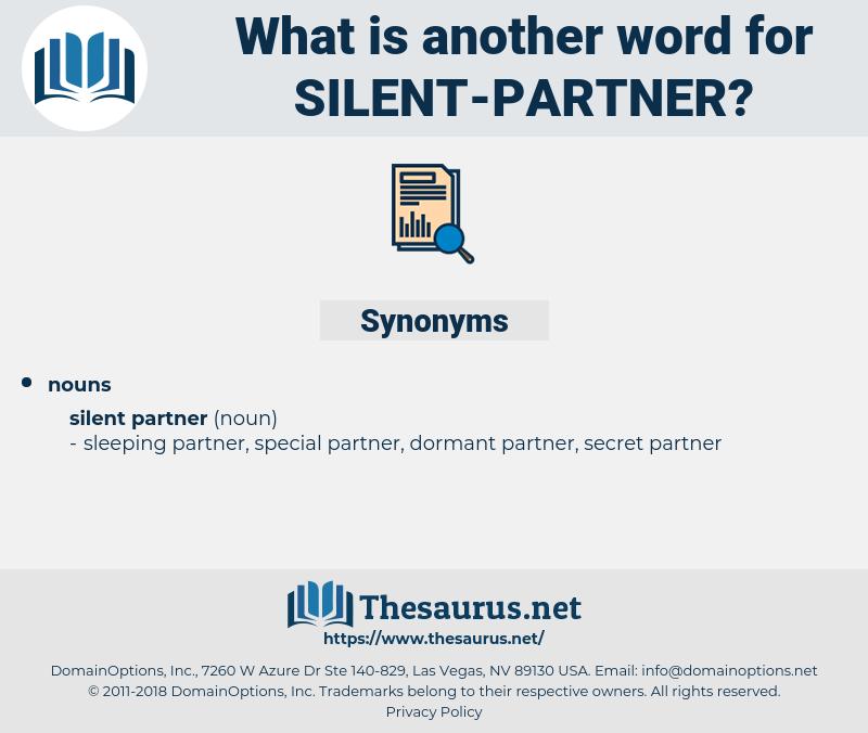 silent partner, synonym silent partner, another word for silent partner, words like silent partner, thesaurus silent partner